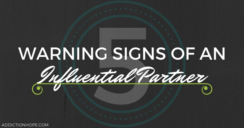 5 Warning Signs Of An Influential Partner