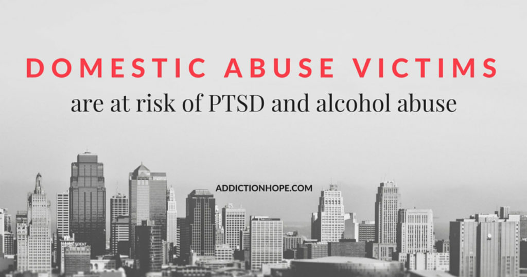 Alcohol Use Among Domestic Abuse Victims - Addiction Hope