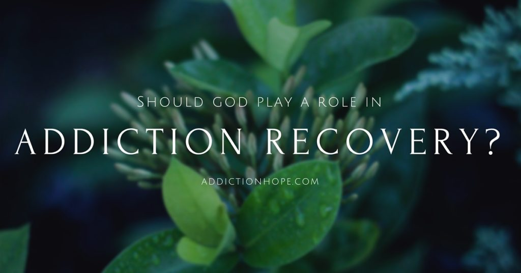 God In The Addiction Recovery Process