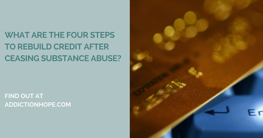 Rebuild Credit After Substance Abuse - Addiction Hope