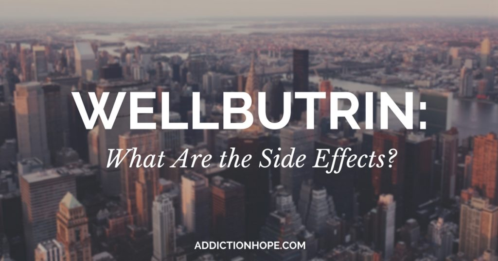 How Does Wellbutrin Work Side Effects - Addiction Hope
