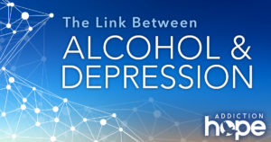 Link Between Alcohol And Depression - Addiction Hope