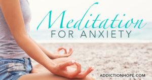 Meditation For Anxiety On Beach - Addiction Hope