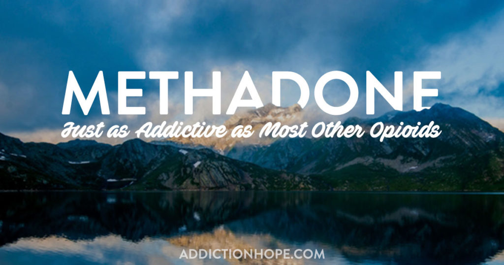 Methadone Addiction Strong As Most Opioids - Addiction Hope