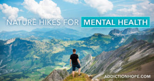 Mountain Range Nature Hikes For Mental Health - Addiction Hope