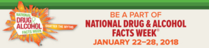 National Drugs & Alcohol Facts Week