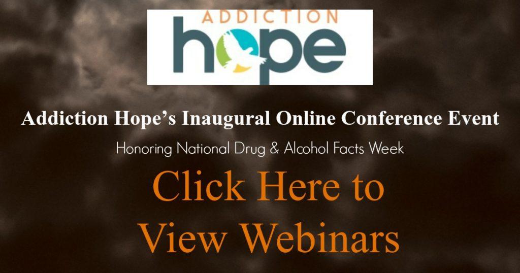 Addiction Hope Inaugural Virtual Conference